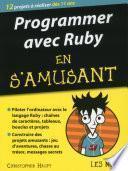 Programmer en s'amusant avec Ruby pour les Nuls