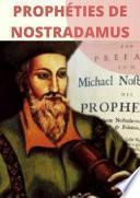 Prophéties de Nostradamus: entre mythe et réalité.