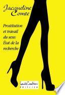 Prostitution et Travail du sexe, État de la recherche