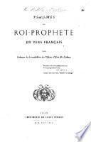 Psaumes du Roi-Prophète en vers français par l'auteur de la traduction des Visions d'Isaïe, fils d'Amos [i.e. C. Chabert].