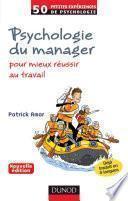Psychologie du manager - 2e éd.