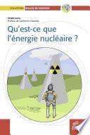 Qu'est ce que l'énergie nucléaire ?