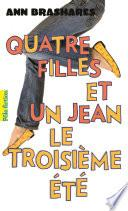Quatre filles et un jean (Tome 3) - Le troisième été