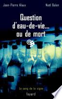 Question d'eau-de-vie... ou de mort