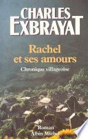 Rachel et ses amours