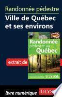 Randonnée pédestre Ville de Québec et ses environs