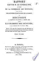 Rapport fait par m. le général Foy, au nom de la Commission des pétitions, sur celle des officiers d'artillerie de la marine, et discussion à laquelle ce rapport a donné lieu dans la Chambre des députés, à la séance du 3 avril 1820