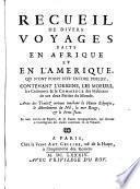 Recueil de divers voyages faits en Afrique et en l'Amérique, qui n'ont point esté encore publiéz