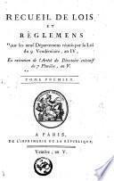 Recueil de lois et règlemens pour les neuf départemens réunies par la loi du 9 vendémiaire, an IV