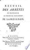 Recueil des arrêtés de monsieur le premier président de Lamoignon