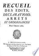 Recueil des édits, déclarations, arrêts et ordonnances, pour l'année 1782