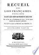 Recueil des lois françaises, publiés dans les départemens réunis par la loi du 9 vendémiaire de l'an 4, et de divers arrêtés des autorités constituées : pour servir de suite au Recueil des arrêtés, etc
