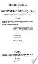 Recueil général des anciennes lois françaises, depuis l'an 420 jusqu'à la révolution de 1789: 1546-1559