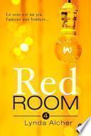 Red Room 4 : Tu apprivoiseras l'inconnu