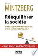 Rééquilibrer la société, entre le secteur privé, le secteur public et ceux qui agissent différemment