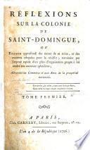 Réflexions sur la colonie de Saint-Domingue