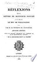 Réflexions sur la lettre de monsieur Fouché à sa grâce le duc de Wellington