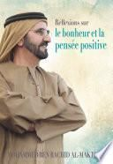 Réflexions sur le bonheur et la pensée positive