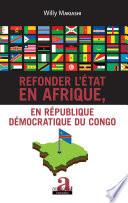 Refonder l'État en Afrique, en République Démocratique du Congo