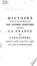 Relation des combats et des événements de la guerre maritime de 1778 entre la France et l'Angleterre ... Par Y. J. Kerguelen ..