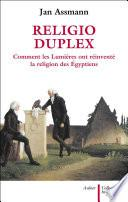 Religio duplex. Comment les Lumières ont réinventé la religion des Égyptiens