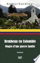 Rembeau en Colombie