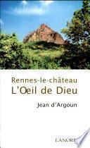Rennes-le-château, l'œil de Dieu