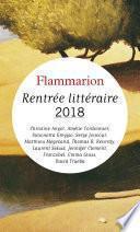 Rentrée littéraire Flammarion 2018 - Extraits gratuits