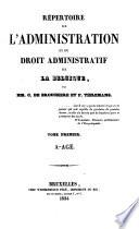 Répertoire de l'administration et du droit administratif de la Belgique