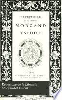 Répertoire de la Librairie Morgand et Fatout