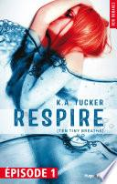 Respire Episode 1 (Ten tiny breaths) (gratuit)
