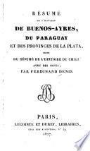 Résumé de l'histoire de Buenos-Ayres, du Paraguay et des provinces de La Plata