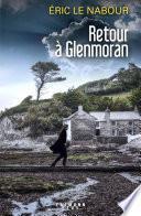 Retour à Glenmoran