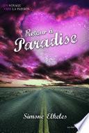 Retour à Paradise. Paradise, tome 2