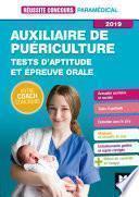 Réussite Concours - Auxiliaire de Puériculture - Tests d'aptitude/épreuve orale 2019 - Préparation