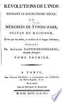 Révolution de l'Inde pendant le dix-huitième siècle; ou, Mémoires de Atypoo-Zaeb, sultan du Maissour