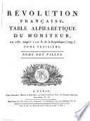 Révolution francaise, ou, Analyse complette et impartiale du Moniteur