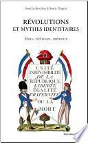 Révolutions et mythes identitaires