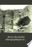 Revue Des Études Ethnographiques Et Sociologiques