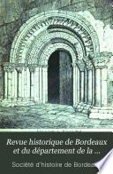 Revue historique de Bordeaux et du département de la Gironde