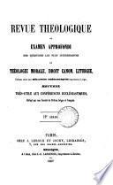 Revue théologique, ou Examen approfondi [&c.]