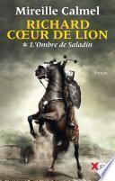 Richard Cœur de Lion - Tome 1