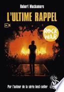 Rock War (Tome 4) - L'ultime rappel