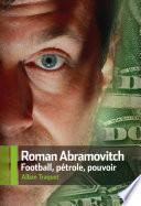 Roman Abramovitch football pétrol pouvoir