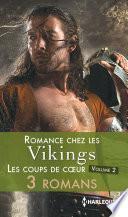 Romance chez les vikings : les coups de coeur -