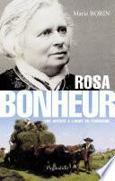 Rosa Bonheur. Une artiste à l'aube du féminisme