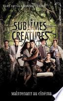 Saga Sublimes créatures - Tome 1 - 16 Lunes avec affiche du film