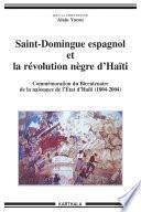 Saint-Domingue espagnol et la révolution nègre d'Haïti (1790-1822)