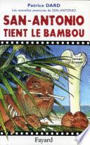 San-Antonio tient le bambou
