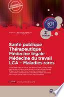 Santé publique - Thérapeutique - Médecine légale - Médecine du travail - LCA - Maladies rares